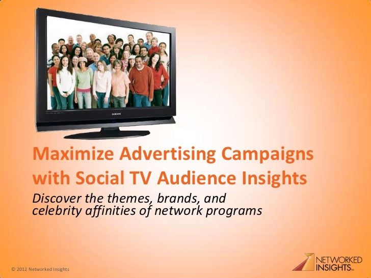 Maximize Advertising Campaigns with Social TV Audience Insights