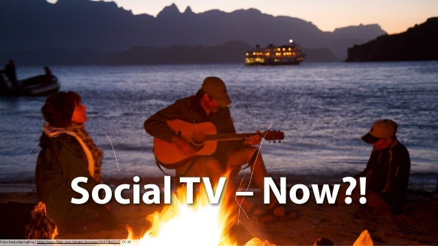 SocialTV – Now. Status Quo & Outlook