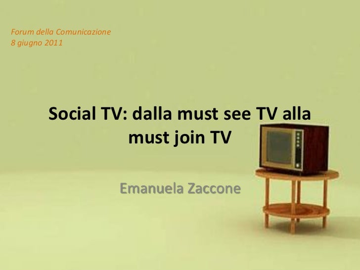 Social TV: dalla must see TV alla must join TV