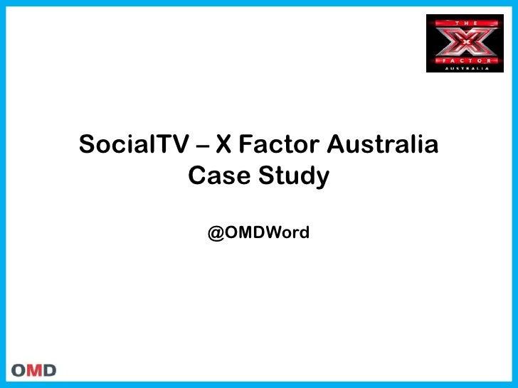 SocialTV – X Factor AustraliaCase Study@OMDWord<br />