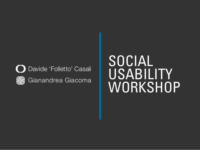 Social Usability Workshop - Lift13