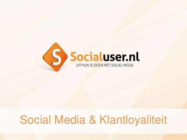 Social Media & Klantloyaliteit