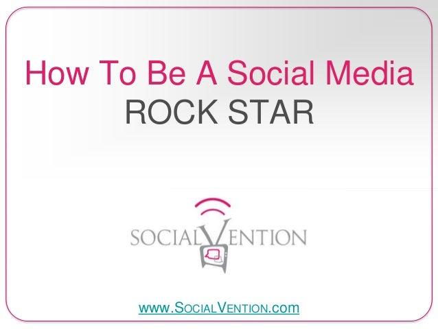 How To Be A #SocialMedia Rockstar!