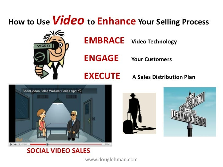 How to Use Video to Enhance Your Selling Process                    EMBRACE        Video Technology                    ENG...