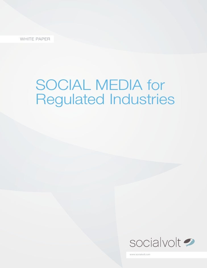 Social Media for Regulated Industries by SocialVolts whitepaper