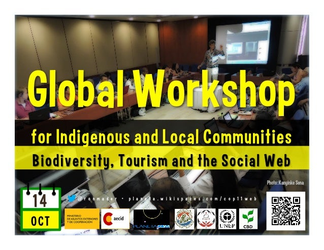 Global Workshop for Indigenous Peoples and Local Communities: Biodiversity, Tourism and the Social Web