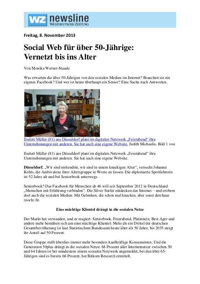 Freitag, 8. November 2013  Social Web für über 50-Jährige: Vernetzt bis ins Alter Von Monika Werner-Staude Was erwarten di...
