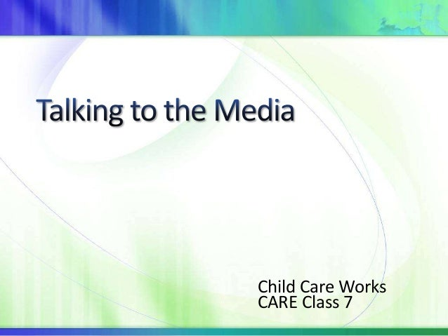 Child Care WorksCARE Class 7