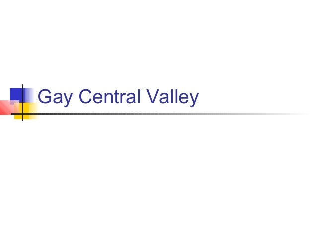 Gay Central Valley