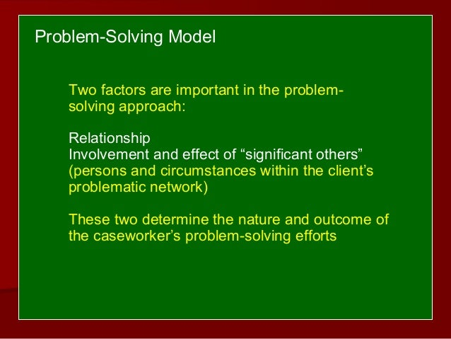 Problem Solving Approach In Social Work