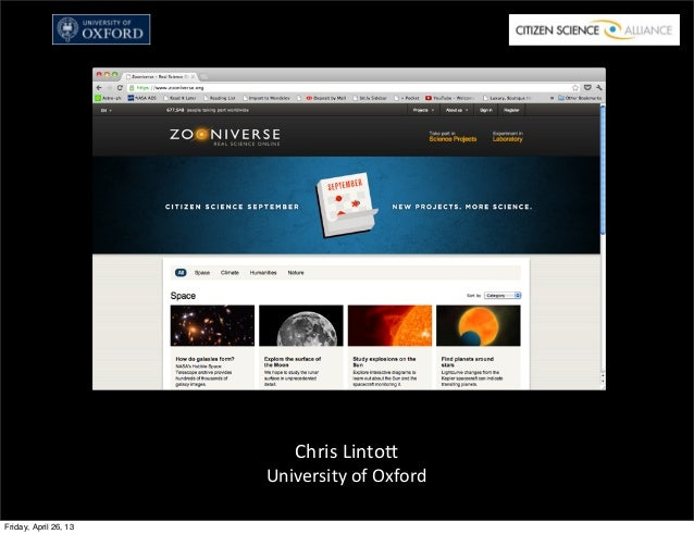 SOCIAM April 2013 : The Zooniverse as Social Machine