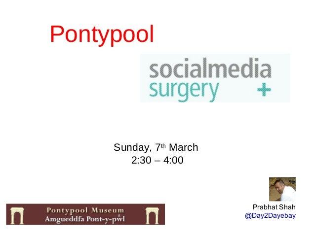 Social Media Surgery - Pontypool Museum - March 2013