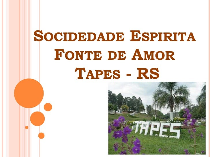 SocidedadeEspirita Fonte de Amor Tapes - RS<br />