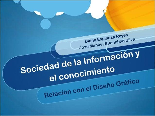 Sociedad de la informaciónHace referencia a la creciente capacidad tecnológica para almacenar y hacer circular, cada vez m...