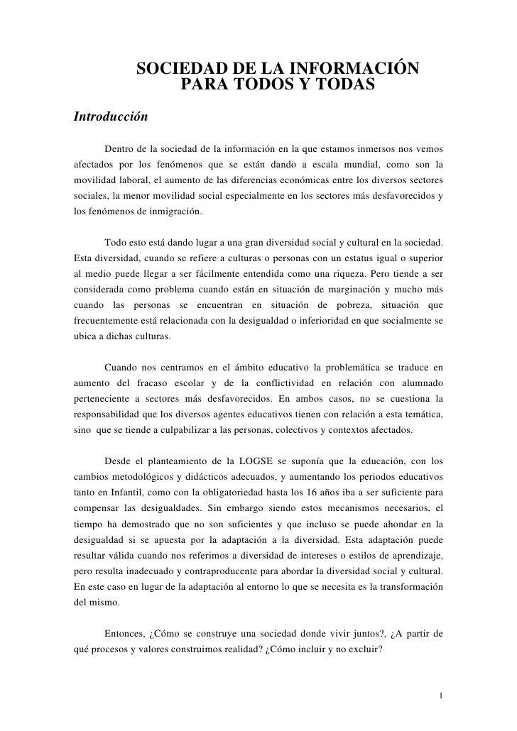 SOCIEDAD DE LA INFORMACIÓN                   PARA TODOS Y TODASIntroducción        Dentro de la sociedad de la información...