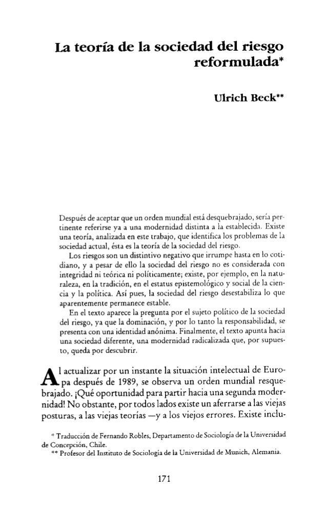 """La teoría de la sociedad del riesgo reformuladaü'  Ulrich Beck""""  Después de aceptar que un orden mundial está desquebrajad..."""