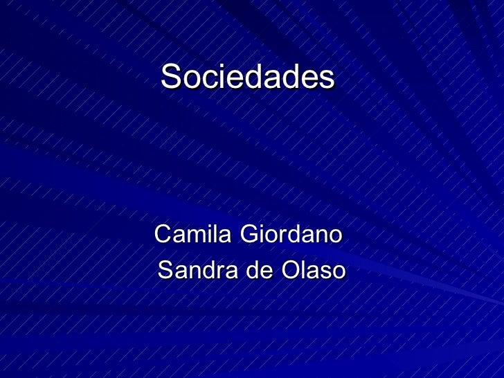 Sociedades Camila Giordano  Sandra de Olaso