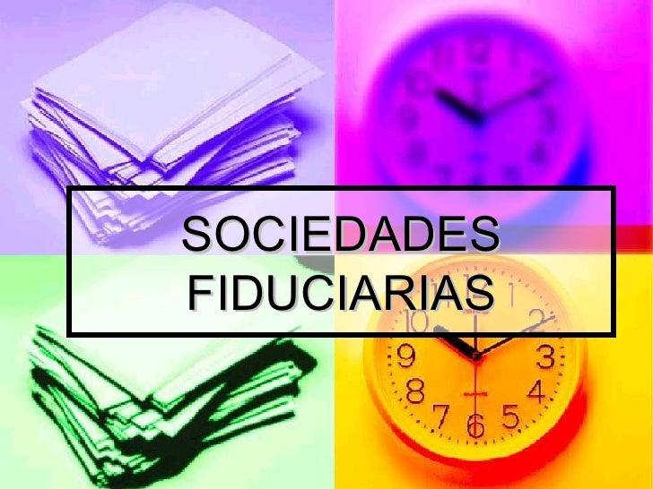 Sociedades Fiduciarias1