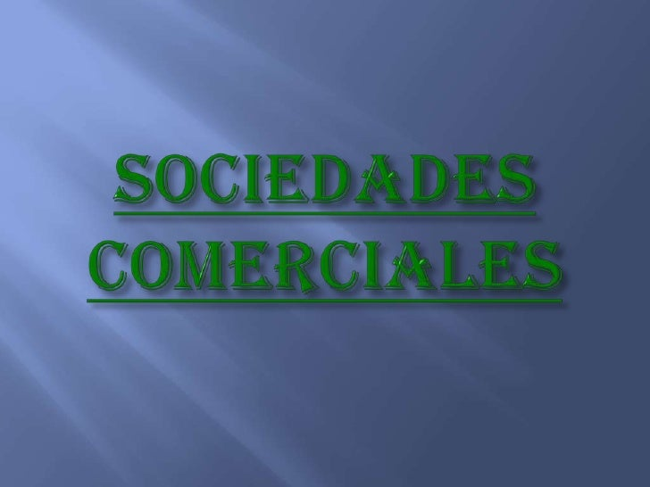 SOCIEDADESCOMERCIALES<br />