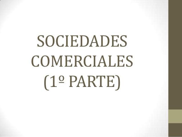 Sociedades comerciales (parte 1)