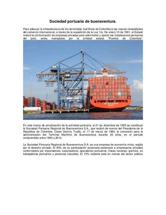 Sociedad portuaria de buenaventura. Para adecuar la infraestructura de los terminales marítimos de Colombia a las nuevas n...
