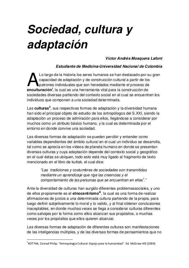 Sociedad, cultura y adaptación Víctor Andrés Mosquera Lafont Estudiante de Medicina-Universidad Nacional de Colombia Lo la...