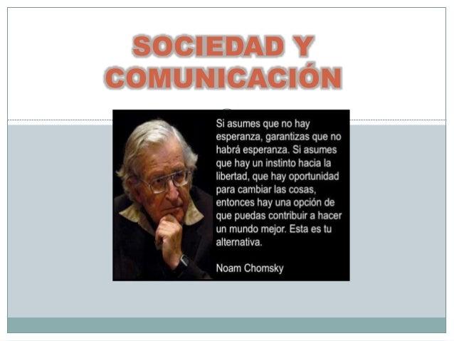 SOCIEDAD Y COMUNICACIÓN NOAM CHOMSKY