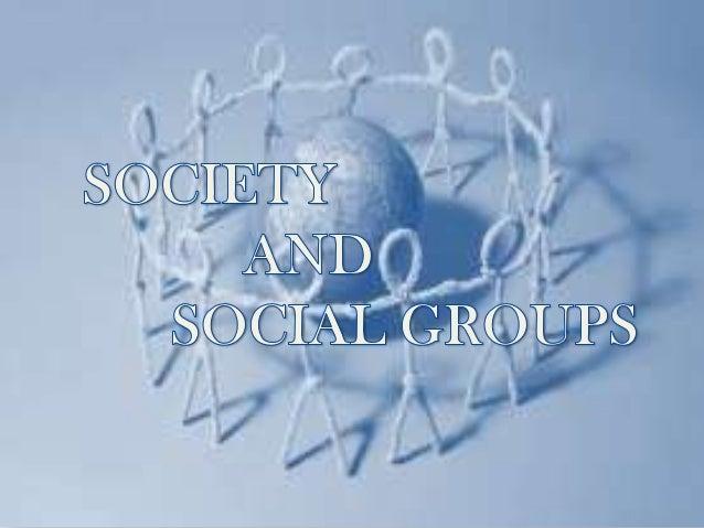 Society and social groups
