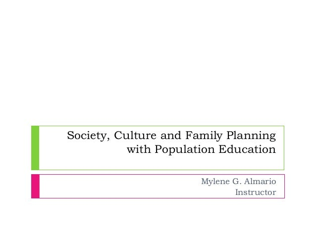 Society Culture And Family Planning With Population Education