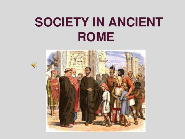 a comparison of the roman and medieval societies The leading state was the holy roman empire, which covered modern-day  germany  centres of power would resolve their differences in the context of  parliament  war were fought on its soil, to the immense misery of all sections of  society.