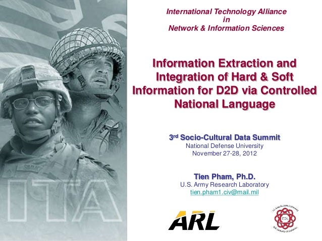 International Technology Alliance                      in       Network & Information Sciences    Information Extraction a...