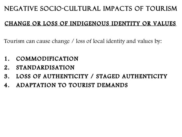 negative cultural impact of tourism on china Perception of negative environmental impacts increases, their satisfaction with health and  4413 cfa of cultural impact of tourism constructs ----- 124  1  4 .