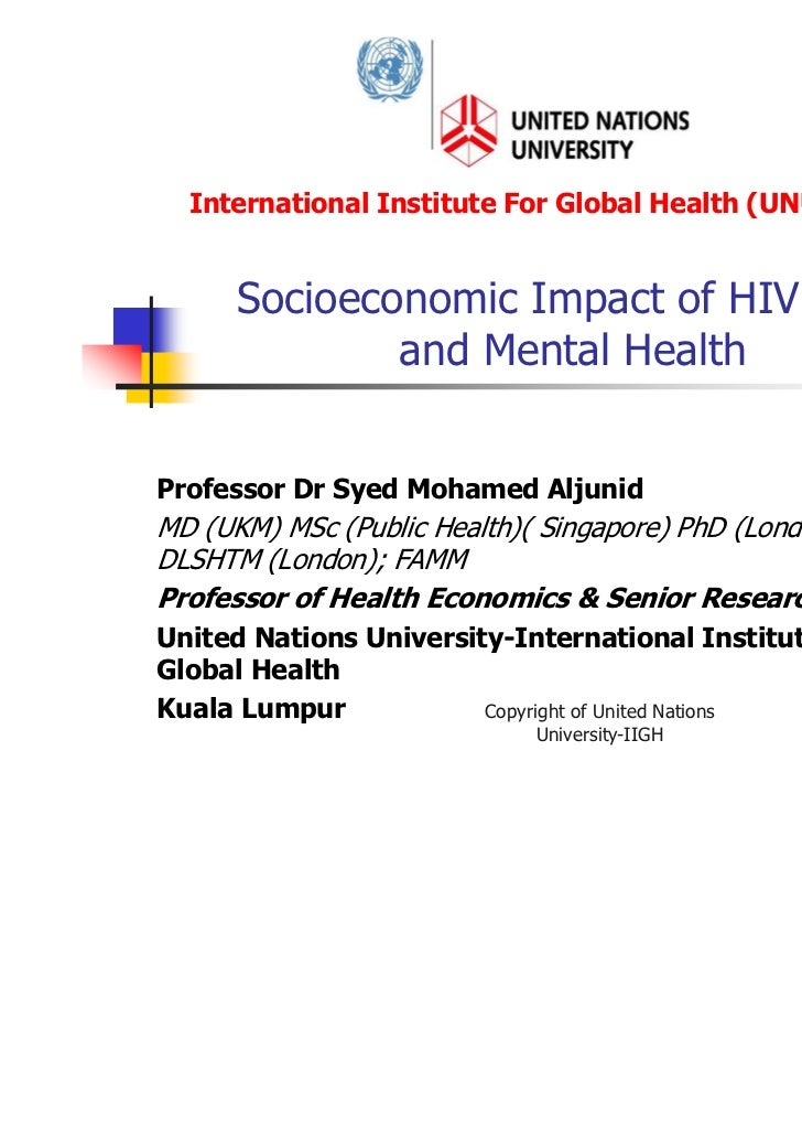 Socio economic impact of hivaids & mental health (Syed Aljunid)