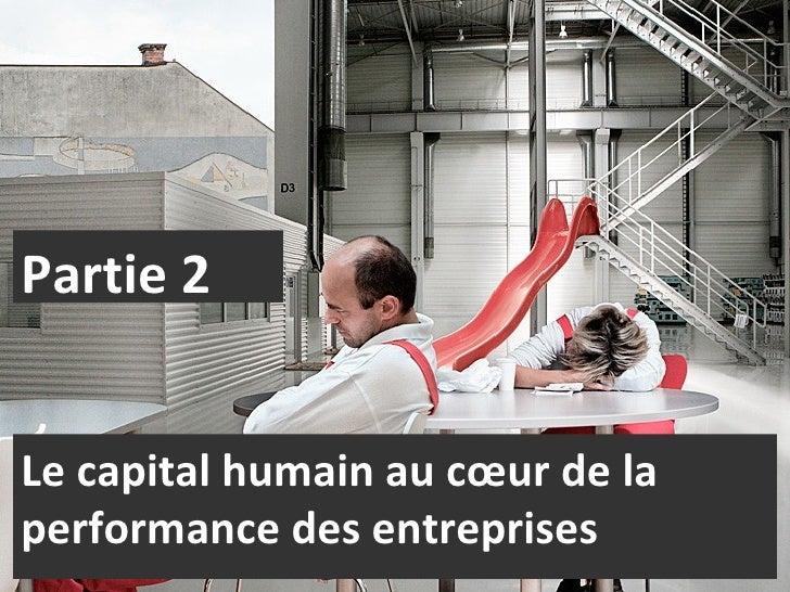 Le capital humain au cœur de la performance des entreprises Partie 2