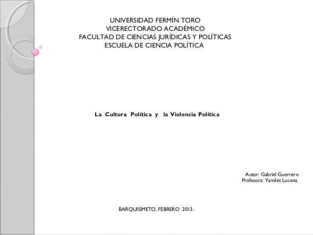 UNIVERSIDAD FERMÍN TORO      VICERECTORADO ACADÉMICOFACULTAD DE CIENCIAS JURÍDICAS Y POLÍTICAS      ESCUELA DE CIENCIA POL...