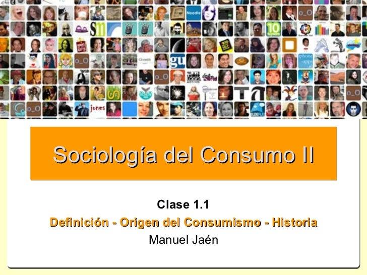 Sociología del consumo 1.1 definicion
