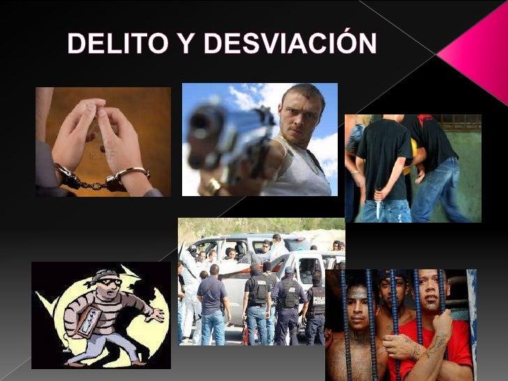 Sociología del delito y conductas desviadas 1