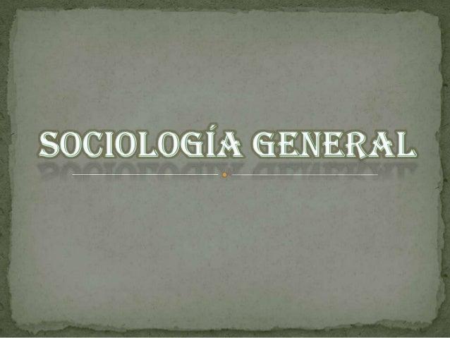 ¿Qué es la Sociología ?