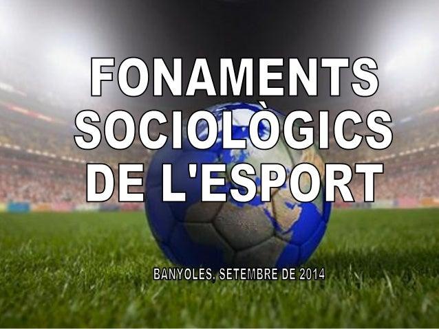 -Identificar els factors sociològics que intervenen en  situacions esportives a partir de la documentació escrita o  audio...
