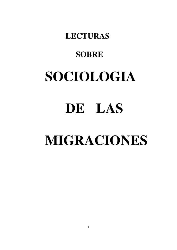 LECTURAS     SOBRE  SOCIOLOGIA    DE LAS  MIGRACIONES           1