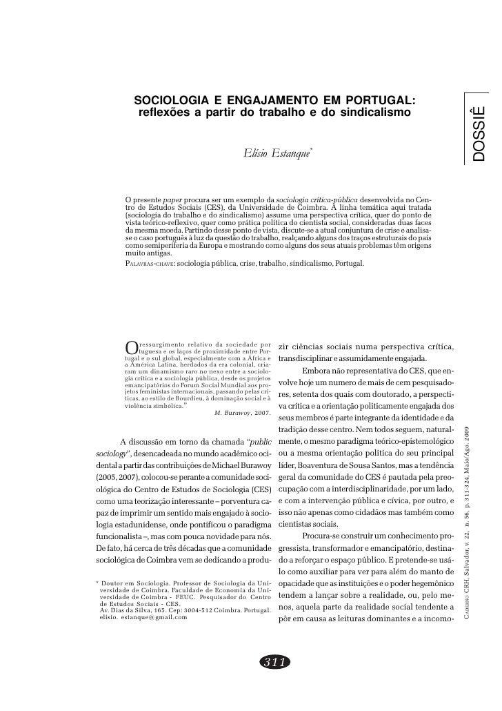 Elísio Estanque            SOCIOLOGIA E ENGAJAMENTO EM PORTUGAL:             reflexões a partir do trabalho e do sindicali...