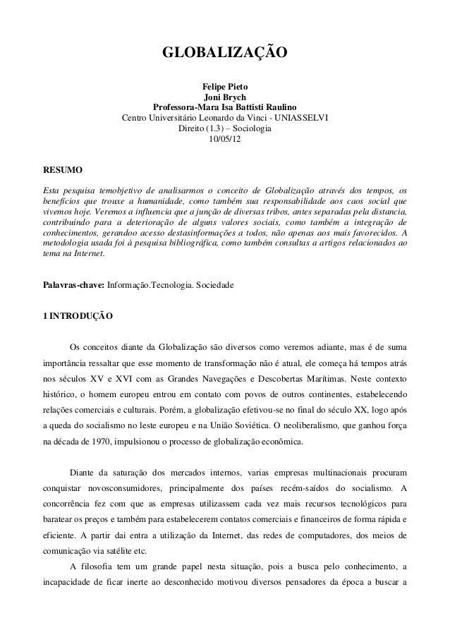 GLOBALIZAÇÃOFelipe PietoJoni BrychProfessora-Mara Isa Battisti RaulinoCentro Universitário Leonardo da Vinci - UNIASSELVID...