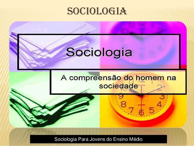 Sociologia Sociologia Para Jovens do Ensino Médio