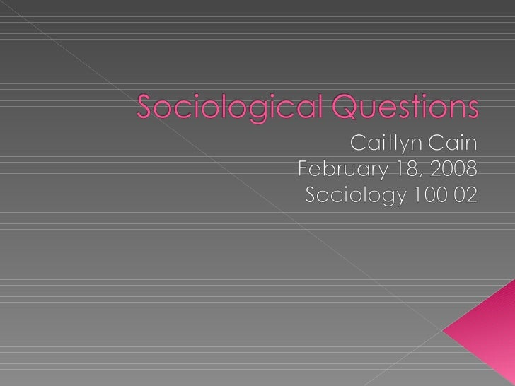 Sociological Questions