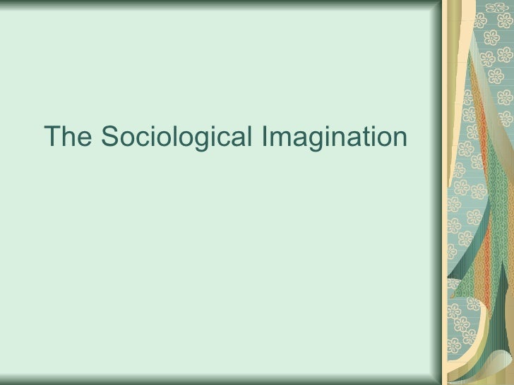 sociological imagination examples