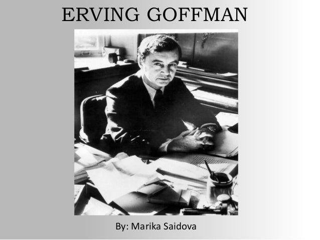 sociologist ervin goffman essay