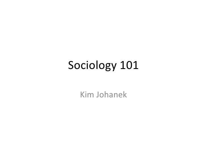 Sociology 101   Day One 1