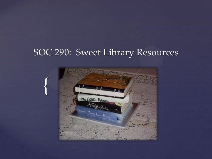 SOC 290: Sweet Library Resources {