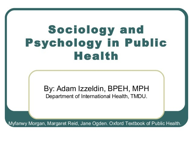 Sociology and psychology in public health