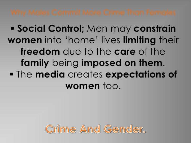 chivalry thesis crime and deviance Crime and deviance  gender, crime and justice  you will be able to  understand the main gender differences in recorded patterns of offending  the chivalry thesis.